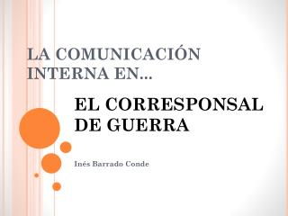 LA COMUNICACIÓN INTERNA EN...