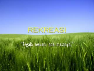 REKREASI