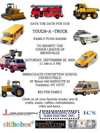SAVE THE DATE FOR OUR  TOUCH-A –TRUCK FAMILY FUND RAISER TO BENEFIT THE JUNIOR LEAGUE OF