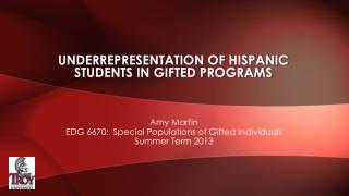 Underrepresentation of Hispanic students in  gifted  programs