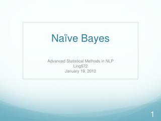 Na�ve Bayes
