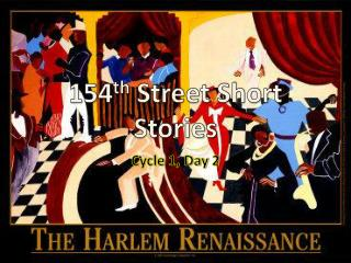 154 th  Street Short Stories