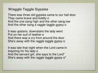 Wraggle Taggle  Gypsies