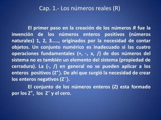 Cap. 1.- Los números reales (R)