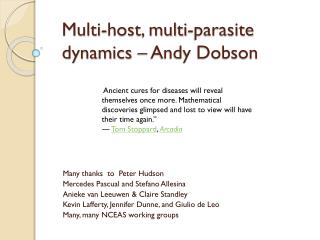 Multi-host, multi-parasite  dynamics – Andy Dobson