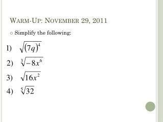 Warm-Up: November 29, 2011