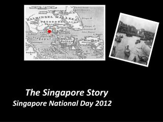 The Singapore Story  Singapore National Day 2012