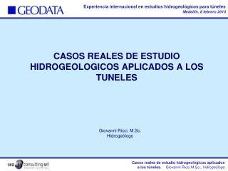CASOS REALES DE ESTUDIO HIDROGEOLOGICOS APLICADOS A LOS TUNELES