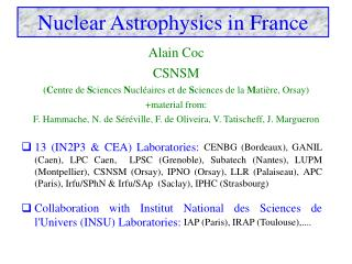 Alain Coc CSNSM ( C entre de  S ciences  N ucléaires et de  S ciences de la  M atière, Orsay )
