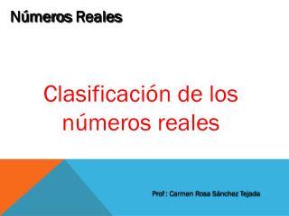 Clasificación de los números reales