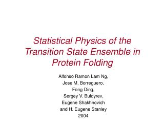Statistical Physics of the Transition State Ensemble in Protein Folding