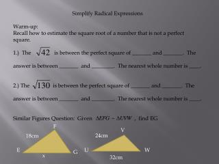 Simplify Radical Expressions Warm-up: