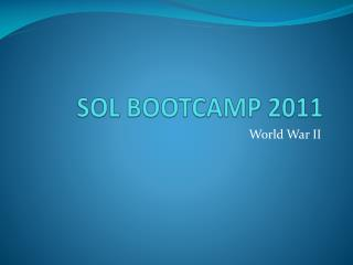 SOL BOOTCAMP 2011