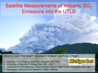 Satellite  Measurements of Volcanic SO 2  Emissions into the UTLS