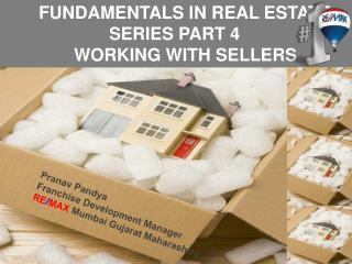 Fundamentals in Real Estate Series Part – 4  Working with S