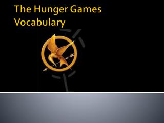 The Hunger Games Vocabulary