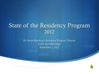 State of the Residency Program 2012