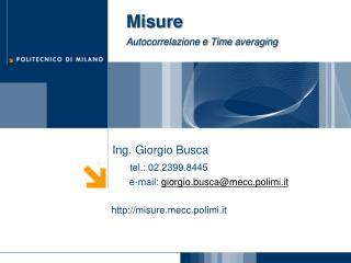 Misure Autocorrelazione e Time  averaging