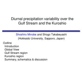 Diurnal  precipitation variability over the Gulf Stream and  the Kuroshio