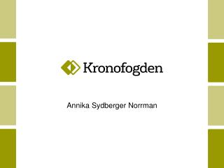 A nnika Sydberger Norrman