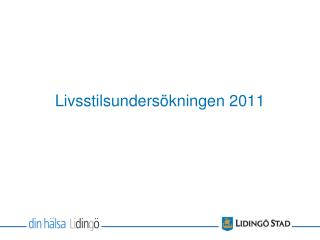 Livsstilsundersökningen 2011