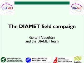 The DIAMET field campaign