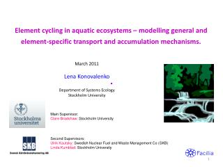 March 2011 Lena Konovalenko Department of Systems Ecology Stockholm University