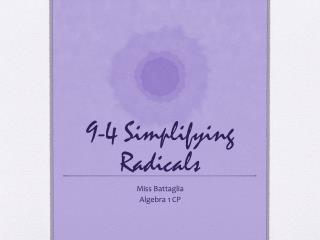 9-4 Simplifying Radicals