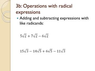 3b: Operations with radical expressions