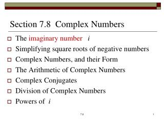 Section 7.8  Complex Numbers