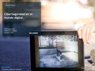 CiberSeguridad en el mundo digital _