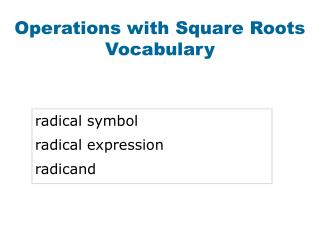 Operations with Square Roots Vocabulary