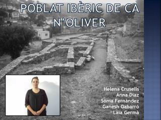 POBLAT IBÈRIC DE CA  N'OLIVER