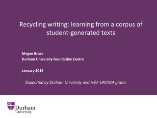 Recycling writing: learning from a corpus of student-generated texts