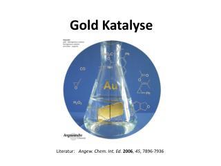 Gold Katalyse