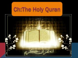 Ch:The Holy Quran