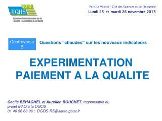 EXPERIMENTATION  PAIEMENT A LA QUALITE