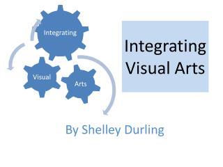 Integrating Visual Arts