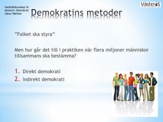 Demokratins metoder
