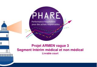 Projet ARMEN vague 3 Segment Intérim médical et non médical Livrable court