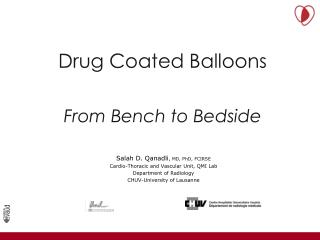 Drug Coated Balloons From Bench to Bedside