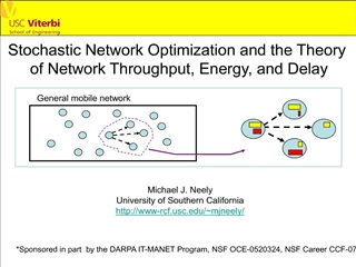 Stochastic Network Optimization and the Theory  of Network Throughput, Energy, and Delay
