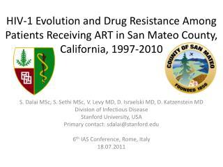 S. Dalai  MSc , S.  Sethi MSc , V. Levy MD, D.  Israelski  MD, D.  Katzenstein  MD