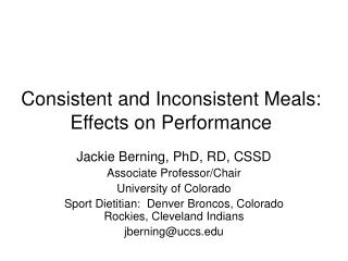 Consistent and Inconsistent Meals:  Effects on Performance