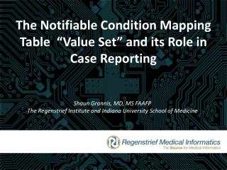 "The Notifiable  Condition Mapping  Table  ""Value Set"" and its Role  in  Case Reporting"