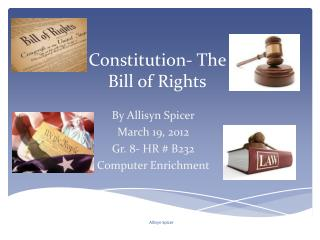 Constitution- The Bill of Rights