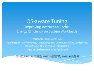 OS-aware Tuning Improving Instruction Cache   Energy Efficiency on System Workloads