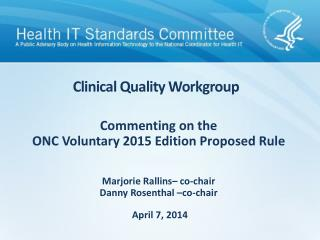 Clinical Quality Workgroup