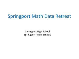 Springport Math Data Retreat
