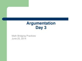 Argumentation  Day 3